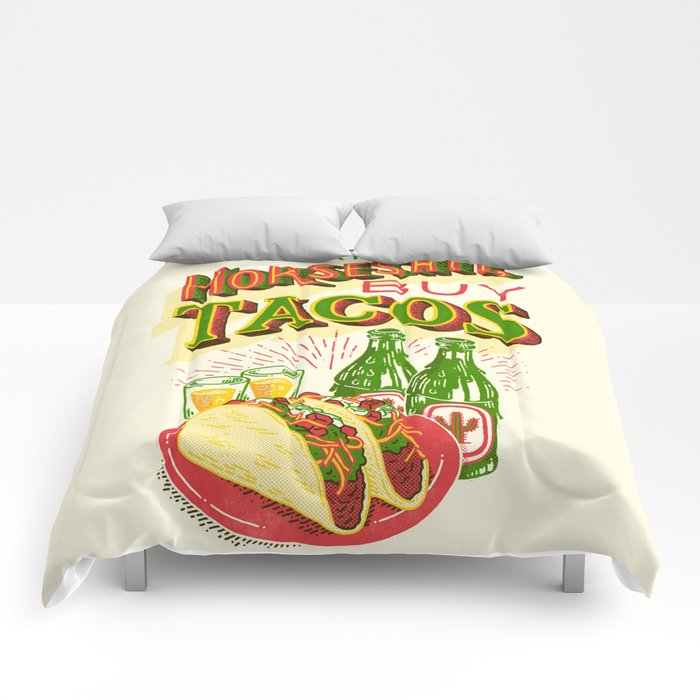 Great Art Is Horseshit, Buy Tacos Comforters