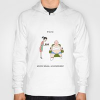 alcohol Hoodies featuring F10.10 - Alcohol abuse, uncomplicated by Sicko