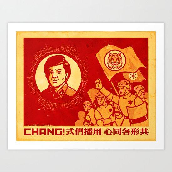 Obey Chang! Art Print