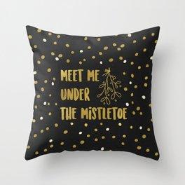 Meet Me Under The Mistletoe Gold Throw Pillow