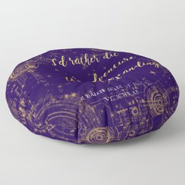 """I'd rather die on an adventure than live standing still"" Quote Design Floor Pillow"