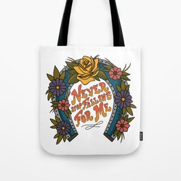 Never Stop Falling For Me Tote Bag