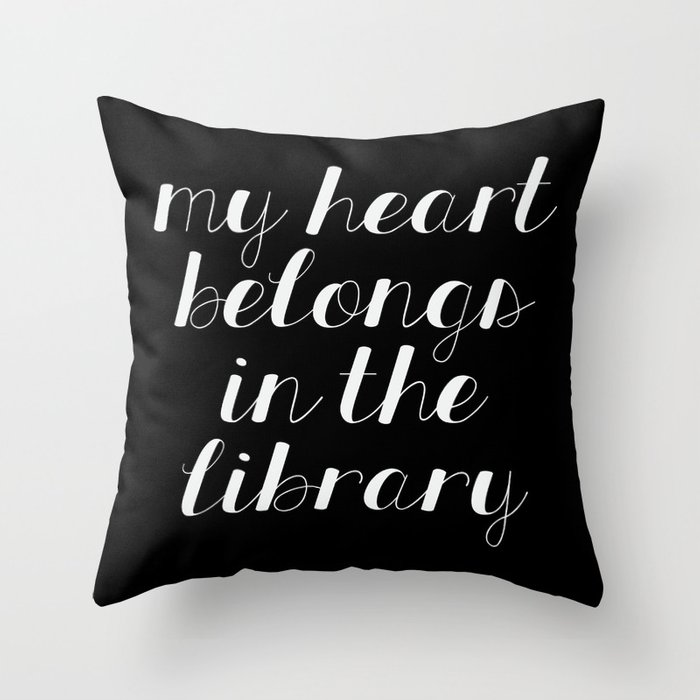 My Heart Belongs in the Library - Inverted Throw Pillow