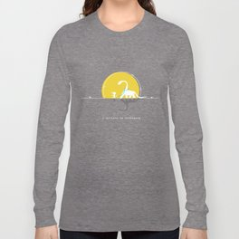i believe in dinosaurs Long Sleeve T-shirt