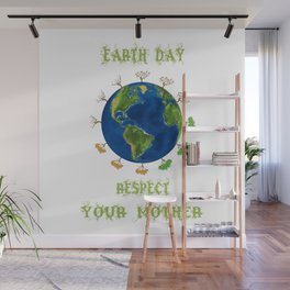 Earth Day - Respect Your Mother Climate Change Wall Mural