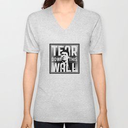 AMERICA : Ronald Regan : Tear Down This Wall Unisex V-Neck