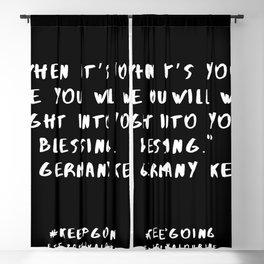 27   Keep Going Quotes 190512 Blackout Curtain