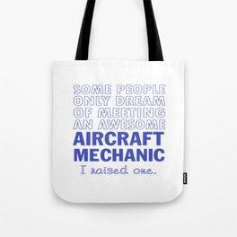 AIRCRAFT MECHANIC'S DAD Tote Bag