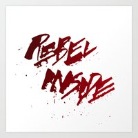 Rebel Inside Art Print