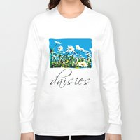 daisies Long Sleeve T-shirts featuring Daisies by Valter Minelli