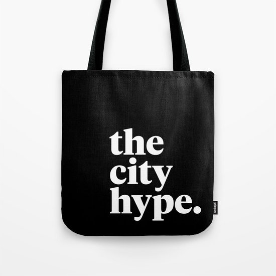 The City Hype Tote Bag
