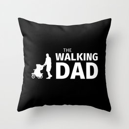 The Walking Dad Throw Pillow