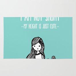 I am not short Rug