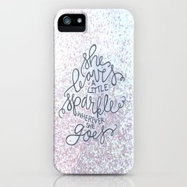 She Leaves A Little Sparkle -  Sparkle BW iPhone Case