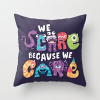 risa rodil Throw Pillows featuring We Scare Because We Care by Risa Rodil