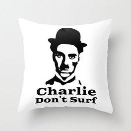 Charlie Chaplin Don't Surf Throw Pillow