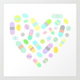 Drugs N Pills Love Your Heart Art Print