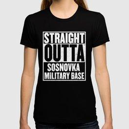 Straight Outta Sosnovka Military Base T-shirt