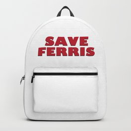 SAVE FERRIS DESIGN, 80s Movie Style Logo, Original Backpack