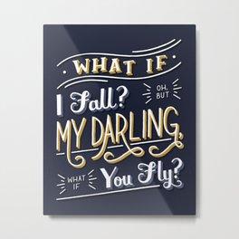 What If I Fall? Metal Print