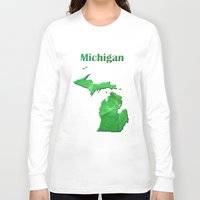 michigan Long Sleeve T-shirts featuring Michigan Map by Roger Wedegis