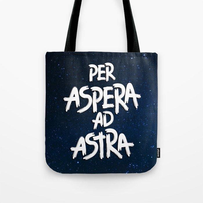 Per Aspera Ad Astra Tote Bag