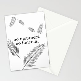 """""""No Mourners, No Funerals"""" - Six of Crows Stationery Cards"""