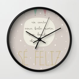 be happy -sé feliz Wall Clock