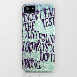 I Did Not Fail (ver. 2) iPhone Case