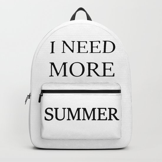 I need more summer Backpack
