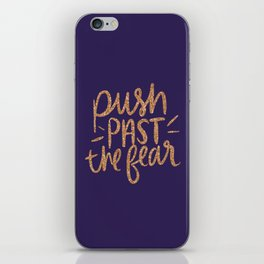 Push Past The Fear iPhone Skin