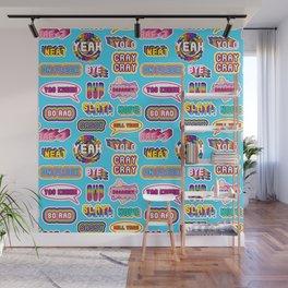 "Pattern #1 ""YOLO"", ""Slay!"", ""Hell Yeah"", ""Yas Kween"", etc. Wall Mural"