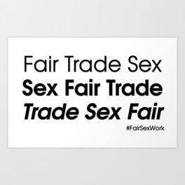Trade sex fair Art Print