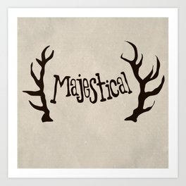 Hunt for the Majestical Art Print