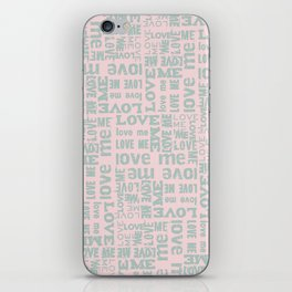 Valentine Love Me Typography Pattern-Mix & Match with Simplicty of life iPhone Skin
