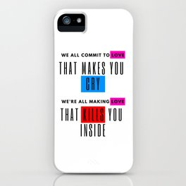 we all commit to love iPhone Case
