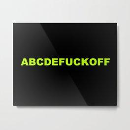 ABCDEFUCKOFF Metal Print