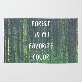 Forest is My Favorite Color Rug