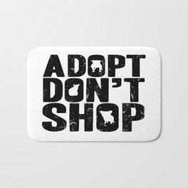 Adopt Don't Shop Bath Mat