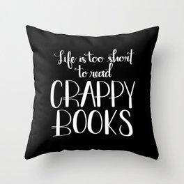 Crappy Books Throw Pillow