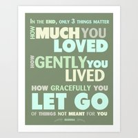 Three things Matter How Much you Loved, How Gently You Lived, How Gracefully you Let Go Printable Ty Art Print