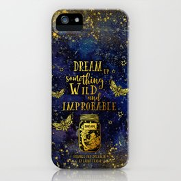 Dream Up Something Wild and Improbable (Strange The Dreamer) iPhone Case