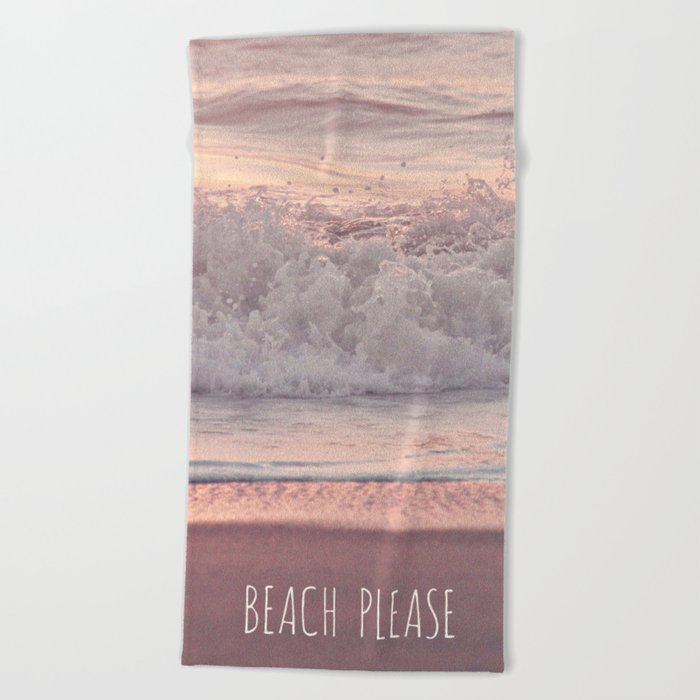 BEACH PLEASE Beach Towel