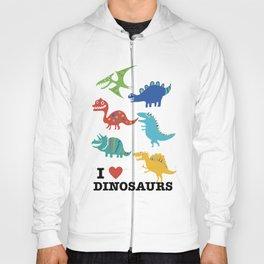 I love dinosaurs Hoody