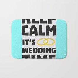 wedding time keep calm Bw8cz Bath Mat