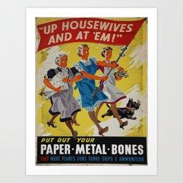 Vintage poster - Up Housewives and at'em Art Print