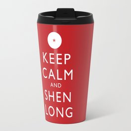 Keep Calm and Shen Long Travel Mug