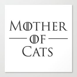 Mother of Cats, Cat Mom, Cat Lover Canvas Print
