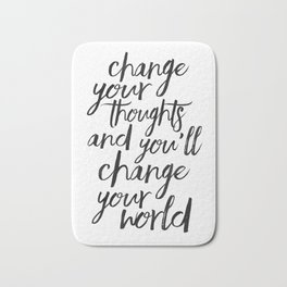 QUOTE, Change Your Thoughts And You'll Change Your World,Motivational Quote,Buddha Art,Calligraphy Q Bath Mat