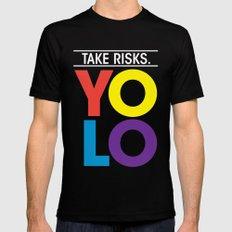 YOLO: Take Risks. Mens Fitted Tee Black MEDIUM